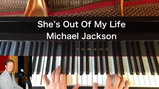 She's Out Of My Life - Michael Jackson - Piano Cover