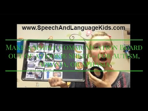 Make A Simple Communication Board Out Of A Cookie Sheet - For Autism, Apraxia, Or Aphasia