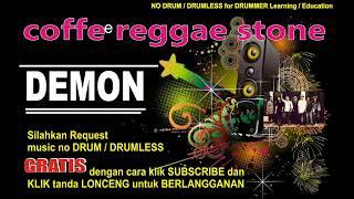coffee reggae stone_demon NO DRUM (Lagu Indonesia tanpa DRUM)FREE DOWNLOAD