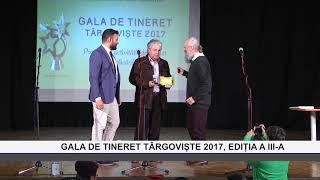 GALA DE TINERET TARGOVISTE 2017 EDITIA A III A