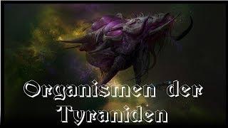 Organismen der Tyraniden (fluff / deutsch)