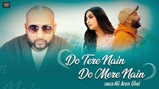 New Punjabi song 2020 | Do Tere nain Do Mere nain  - AG | Latest Punjabi Song 2020
