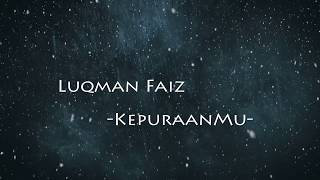 Download Luqman Faiz | Kepuraanmu Lirik Mp3