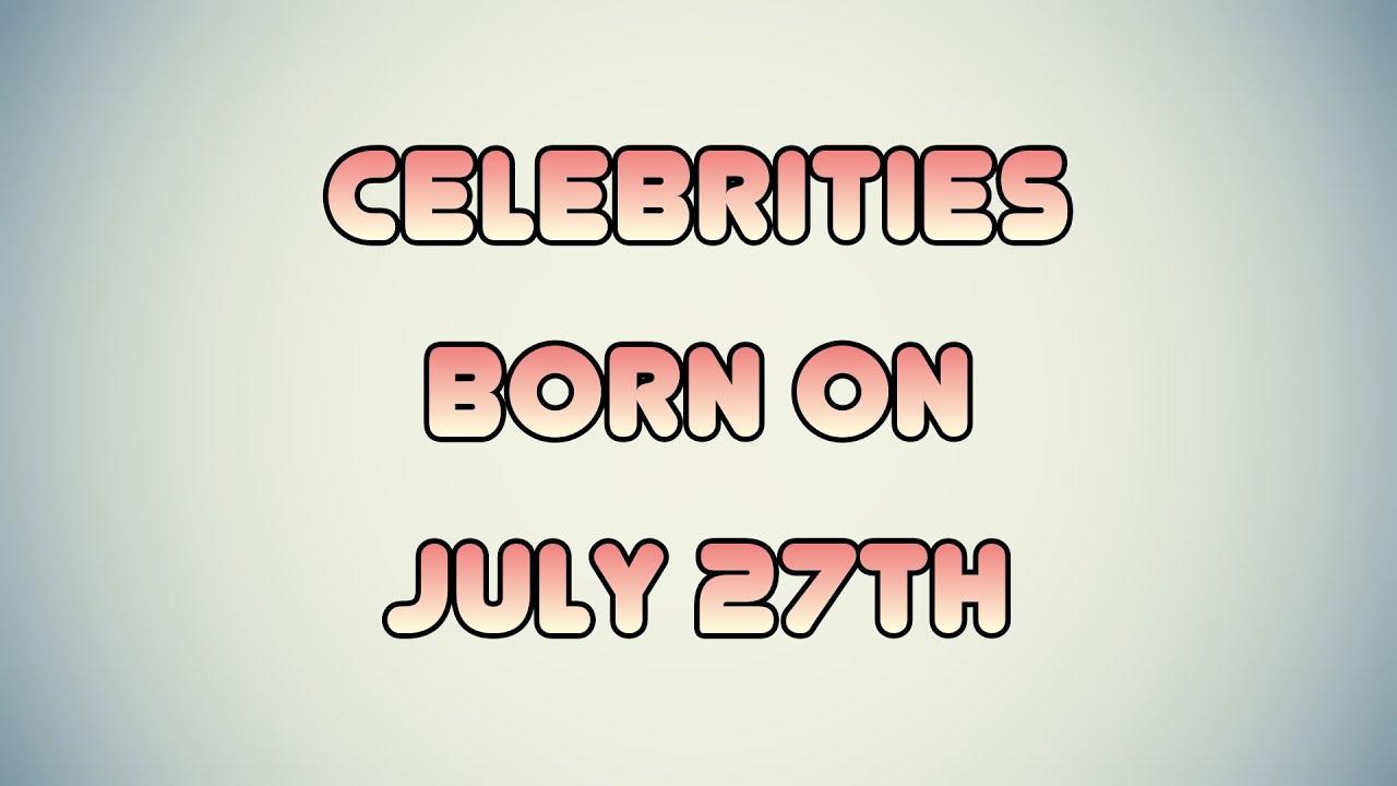 Famous People's Birthdays, July, United Kingdom Celebrity ...