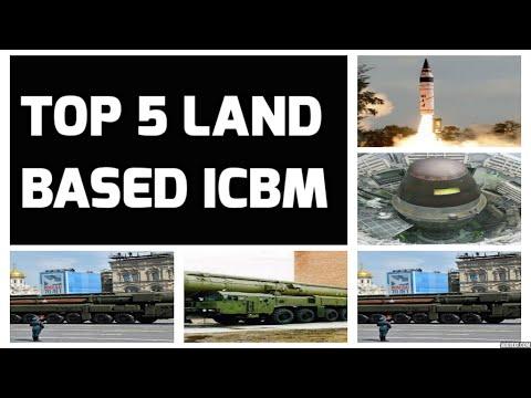 TOP 5 LAND BASED ICBM