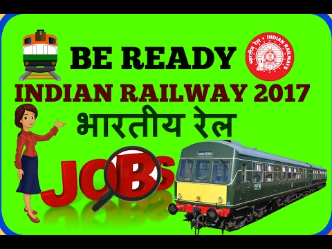 Indian Railway 2017 UPCOMING  Jobs  - Recruitment Notification for latest Railway jobs | RRB