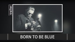 Born to Be Blue (2015) Trailer