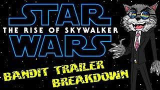 Star Wars: The Rise of Skywalker - Bandit Trailer Breakdown