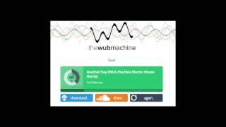 「The Wub Machine」のElectro House Remixはこんな感じ