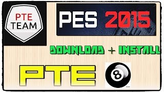 [PES 2015] Patch PTE 8 : Download and Install on PC