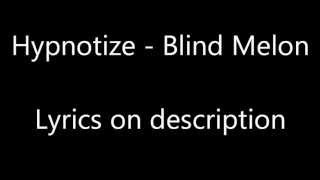 Hypnotize - Blind Melon