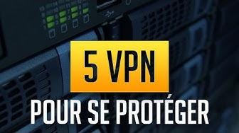 TOP 5 DES VPN pour télécharger