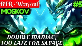 Video Double Maniac, Too Late For Savage [Warpath Moskov] | BTR · Wαrקαtɦ Moskov Gameplay and Build #5 download MP3, 3GP, MP4, WEBM, AVI, FLV November 2017
