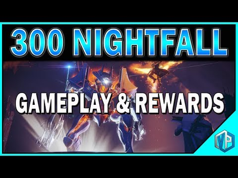 DESTINY 2 - FIRST 300 PRESTIGE NIGHTFALL & REWARDS!