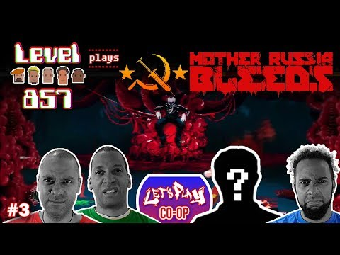 Let's Play Co-op: Mother Russia Bleeds | 4 Player Gameplay | PS4 | Last Boss and Bad Ending