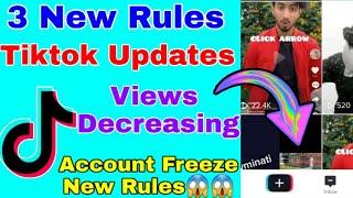 Tiktok New Rules  | Freeze Account Problem | tiktok views not coming