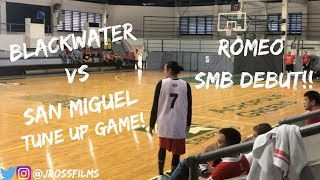 San Miguel vs. Blackwater Tune Up Game Full Highlights | TERRENCE ROMEO SMB DEBUT!!