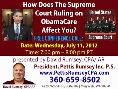 Supreme Court Ruling on ObamaCare - David Rumsey CPA