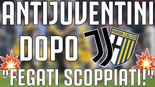 ANTIJUVENTINI dopo JUVENTUS - Parma 3-3 | FEGATI SCOPPIATI!