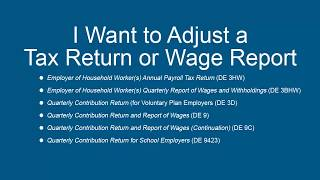 I Want to Adjust a Tax Return or Wage Report