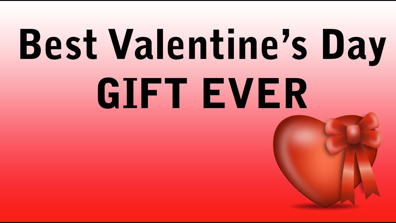 The best valentines day gift ever youtube for The best valentine day gifts