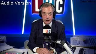 The Nigel Farage Show: Audio only version. Juncker & European Union Live LBC - 11th September 2017