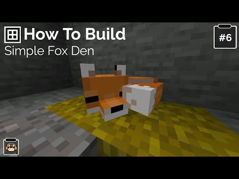 Minecraft: How To Build: A Simple Fox Den (Build 5)