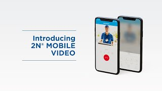 Introduction of 2N® Mobile Video | Intercom Management App