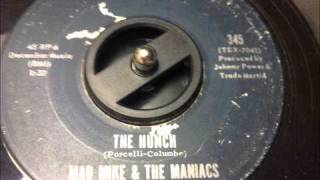"mad mike & the maniacs - ""the hunch"" 45 on hunch!"