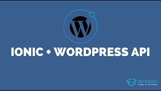 Building Your Own Ionic WordPress Client with WP-API Mp3
