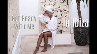GET READY WITH ME IN IBIZA!  // How I Get The Glow with Estée Lauder  //   Fashion Mumblr   AD