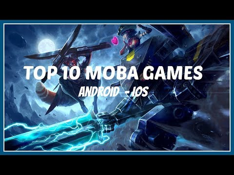 TOP 10 MOBA GAMES For Android/IOS