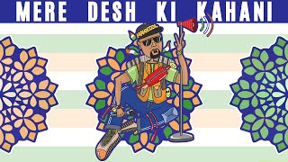 Mere Desh Ki Kahani   Rap by Mahacool (Nishant Tanwar)