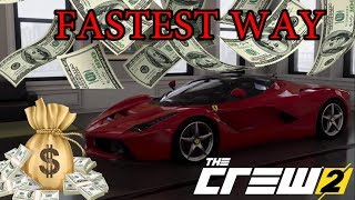 The Crew 2 -  FASTEST Way to Make Money - A MILLION an Hour!