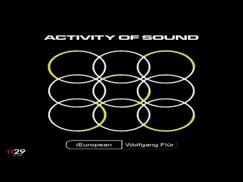 iEuropean feat. Wolfgang Flür - Activity Of Sound