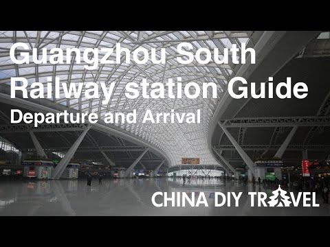 Guangzhou South Railway Station Guide - departure and arrival