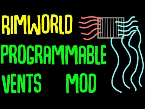 Rimworld Mod Showcase: Programmable Vents Mod! Rimworld Mod Guide