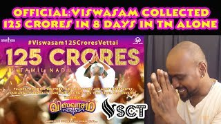 Official: Viswasam Collected 125Cr in 8 Days even after clash with Petta | AjithKumar