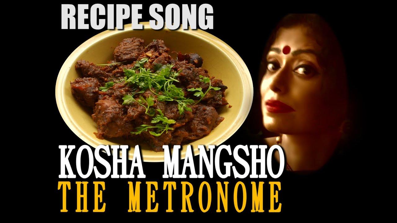 KOSHA MANGSHO RECIPE SONG