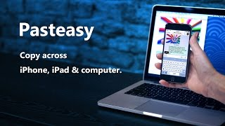Pasteasy - Windows,Mac,iPhone,Android間で画像を含むクリップボードを共有/保存できるアプリ