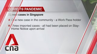 Singapore reports 22 new COVID-19 cases