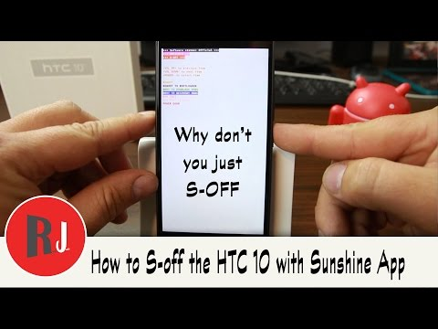 How to S off the HTC 10 with SunShine App