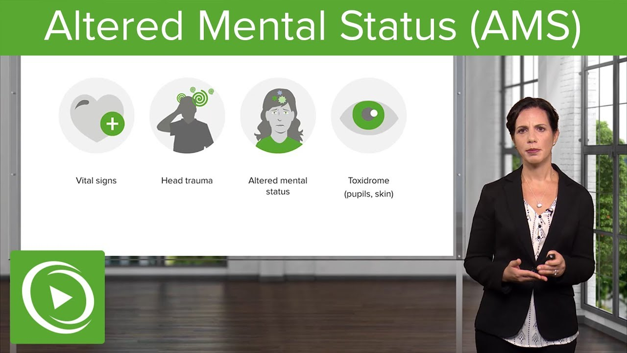 Altered Mental Status: Common Causes & First Steps – Emergency Medicine | Lecturio