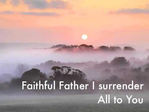 Faithful Father (Sarah Kelly) With lyrics