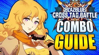 YANG Best Combos - Easy to Advanced! - BlazBlue Cross Tag Battle