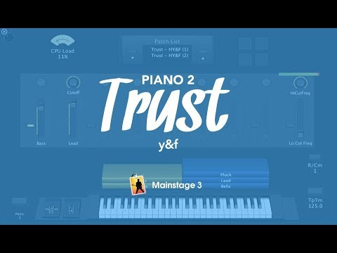 Trust - HY&F (Piano2) // Mainstage 3