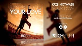 Kris McTwain - Your Love (Radio Edit)