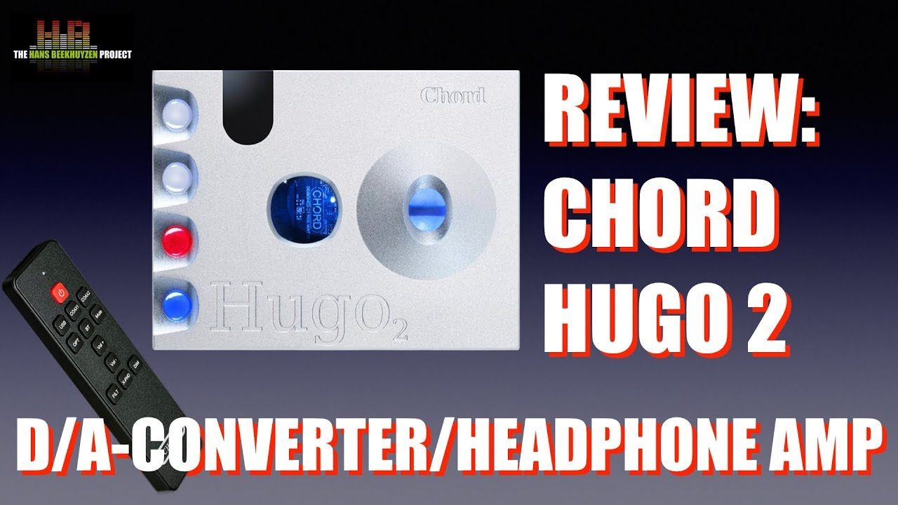 Chord Hugo 2 DAC review