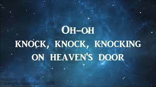 Knocking On Heavens Door - RAIGN {LYRICS}