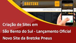 Lançamento do Novo Site da Bretzke Pneus - Criação de Sites em São Bento do Sul - Samuca Webdesign
